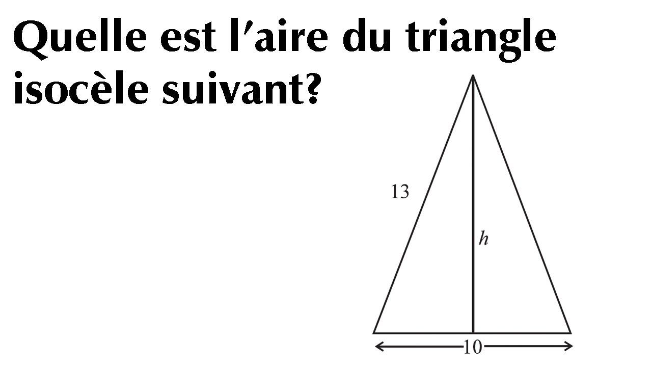 comment calculer l u0026 39 air d u0026 39 un triangle isoc u00e8le